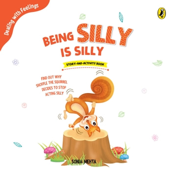 Being Silly is Silly audiobook by Sonia Mehta