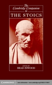 The Cambridge Companion to the Stoics ebook by Inwood, Brad
