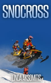 Snocross ebook by Linda Aksomitis
