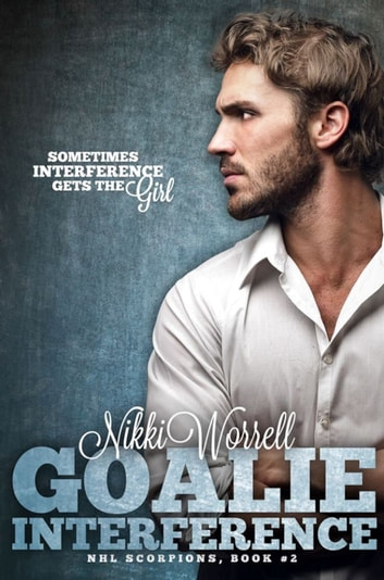 Goalie Interference ebook by Nikki Worrell