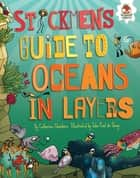 Stickmen's Guide to Oceans in Layers ebook by John Paul de Quay, Venitia Dean, Catherine Chambers