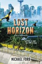 Lost Horizon ebook by Michael Ford