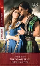 Un dangereux Highlander eBook by Terri Brisbin