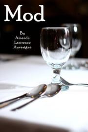 Mod: A Horror Tale ebook by Amanda Lawrence Auverigne