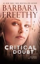 Critical Doubt ebook by Barbara Freethy