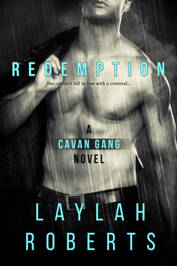 Redemption - Cavan Gang, #2 ebook by Laylah Roberts