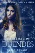 Problema com Duendes ebook by Gayle Ramage