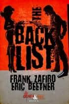 The Backlist ebook by Frank Zafiro, Eric Beetner