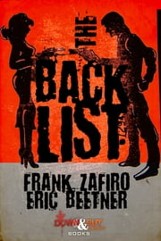 The Backlist ebook by Frank Zafiro,Eric Beetner