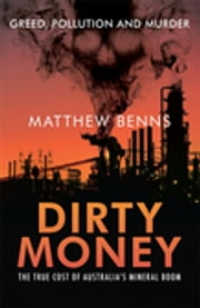 Dirty Money ebook by Matthew Benns