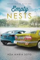 Empty Nests ebook by Ada Maria Soto