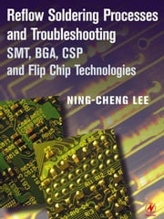 Reflow Soldering Processes ebook by Lee, Ning-Cheng