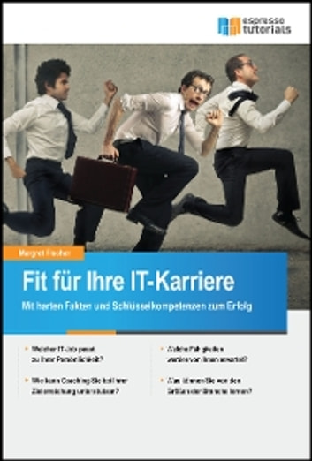 Fit für Ihre IT-Karriere ebook by Margret Fischer