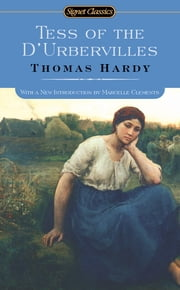 Tess of the D'urbervilles ebook by Thomas Hardy,Marcelle Clements