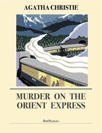 Murder on the Orient Express ebook by Agatha Christie