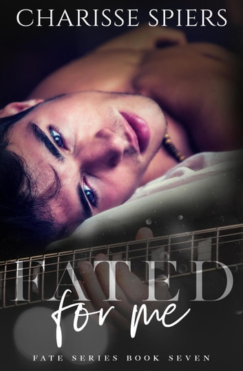 Fated for Me - Fate, #7 ebook by Charisse Spiers