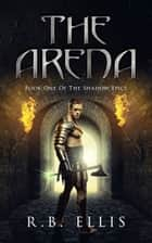The Arena ebook by