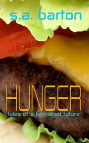 Hunger ebook by S. A. Barton