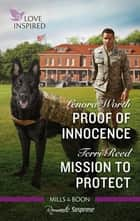 Proof of Innocence/Mission to Protect ebook by Lenora Worth, Terri Reed