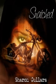 Snatched ebook by Sharon Cullars