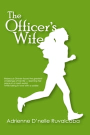 The Officer's Wife ebook by Adrienne D'nelle Ruvalcaba