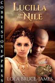 Lucilla on the Nile ebook by Lola Bruce-James