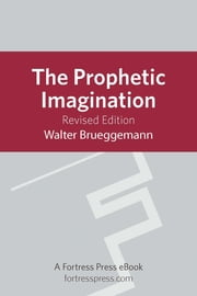 Prophetic Imagination - Revised Edition ebook by Walter Brueggemann