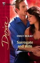 Surrogate and Wife ebook by Emily McKay