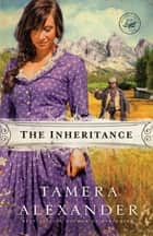 The Inheritance ebook by Tamera Alexander