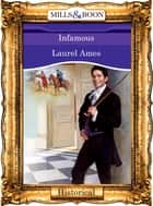 Infamous (Mills & Boon Vintage 90s Modern) ebook by Laurel Ames
