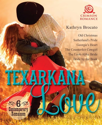 Texarkana Love Ebook By Kathryn Brocato 9781440596087 Rakuten Kobo