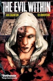 The Evil Within #4 ebook by Ian Edginton,Alex Sanchez,Hi-Fi Color Design