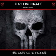 H. P. Lovecraft: The Complete Fiction audiobook by H.P Lovecraft