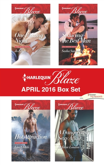 Harlequin Blaze April 2016 Box Set - An Anthology ebook by Jo Leigh,Lisa Childs,Sasha Summers,Stefanie London