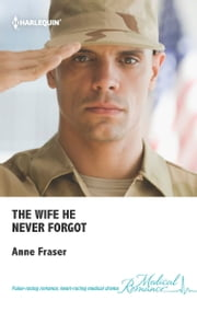 The Wife He Never Forgot ebook by Anne Fraser