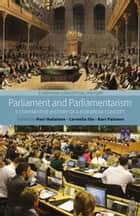 Parliament and Parliamentarism - A Comparative History of a European Concept ebook by Pasi Ihalainen, Cornelia Ilie, Kari Palonen