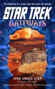 Gateways Book One: One Small Step - Star Trek The Original Series ebook by Susan Wright