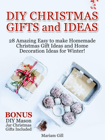 diy gifts and ideas 29 amazing easy to make homemade christmas gift ideas and home