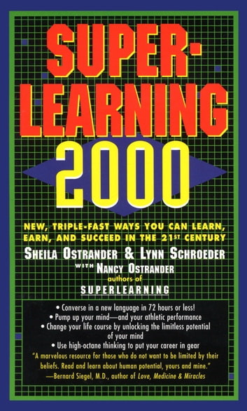 Superlearning 2000 ebook by sheila ostrander 9780307815224 superlearning 2000 new triple fast ways you can learn earn and succeed in fandeluxe Choice Image