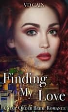 Finding My Love ebook by VD Cain