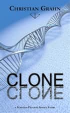 Clone ebook by Christian Grahn