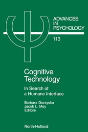 Cognitive Technology: In Search of a Humane Interface ebook by Mey, J.L.