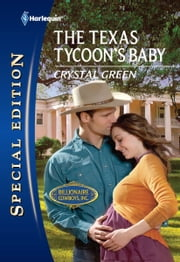 The Texas Tycoon's Baby ebook by Crystal Green