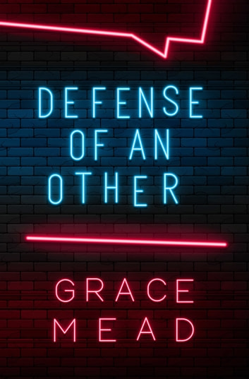 Defense Of An Other eBook by Grace Mead