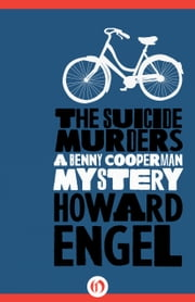 The Suicide Murders ebook by Howard Engel