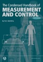 Condensed Handbook of Measurement and Control, 3rd Edition ebook by N.E. Battikha