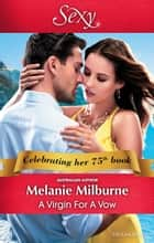 A Virgin For A Vow ebook by Melanie Milburne