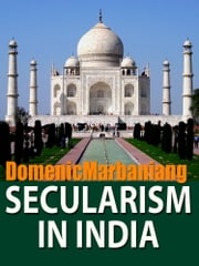 Secularism In India ebook by Domenic Marbaniang