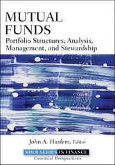 Mutual Funds - Portfolio Structures, Analysis, Management, and Stewardship ebook by