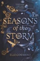 Seasons of the Storm ebook by Elle Cosimano